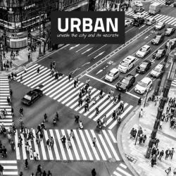 URBAN unveils the City and its Secrets - Vol. 04