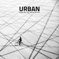 URBAN unveils the City and its Secrets - Vol. 05