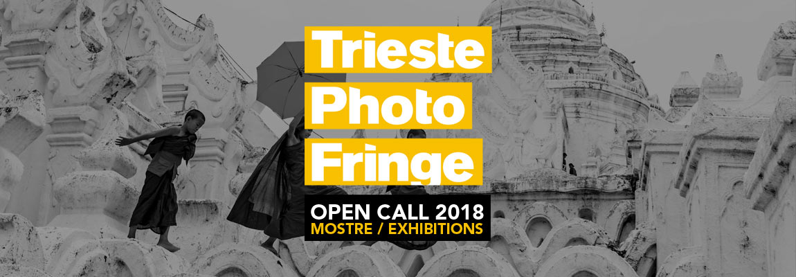 Open call Trieste Photo Fringe 2018: mostre